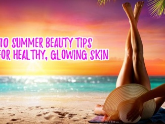 Top 10 Summer Beauty Tips for Women Over 40